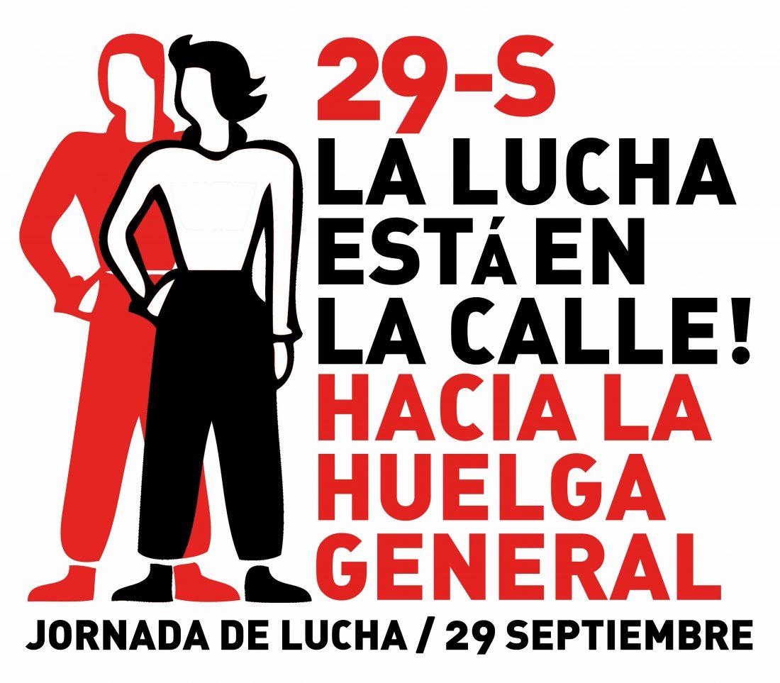29 de Septiembre: «La lucha está en la calle. Hacia la Huelga General»