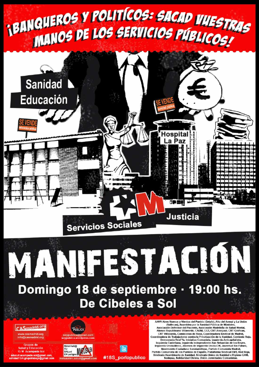 Madrid, 18 de Septiembre: Manifestación «Banqueros y políticos, ¡Sacad vuestras manos de los servicios públicos!»