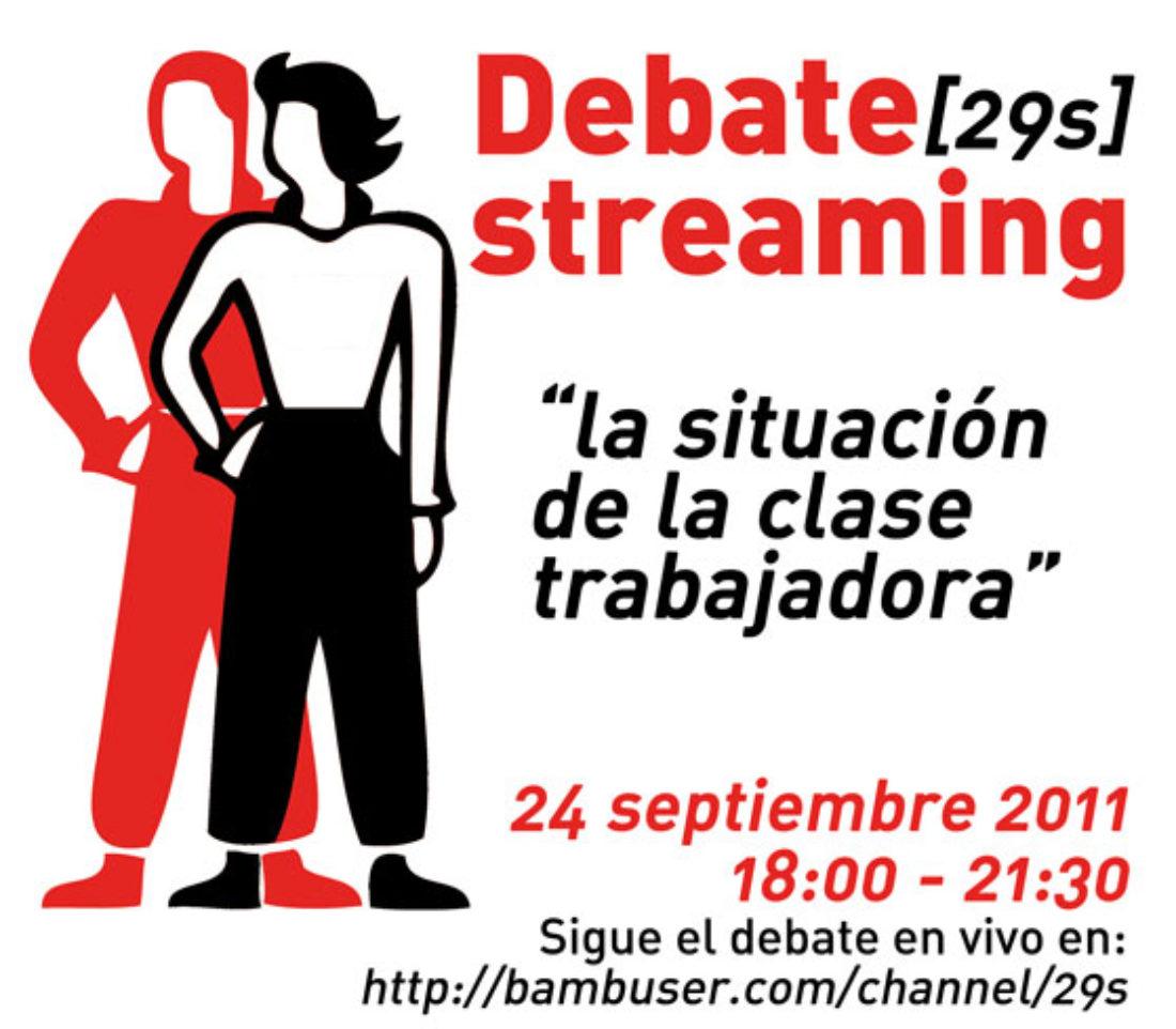 24 de Septiembre: Debate en vivo «streaming», sobre la situación actual de la clase trabajadora