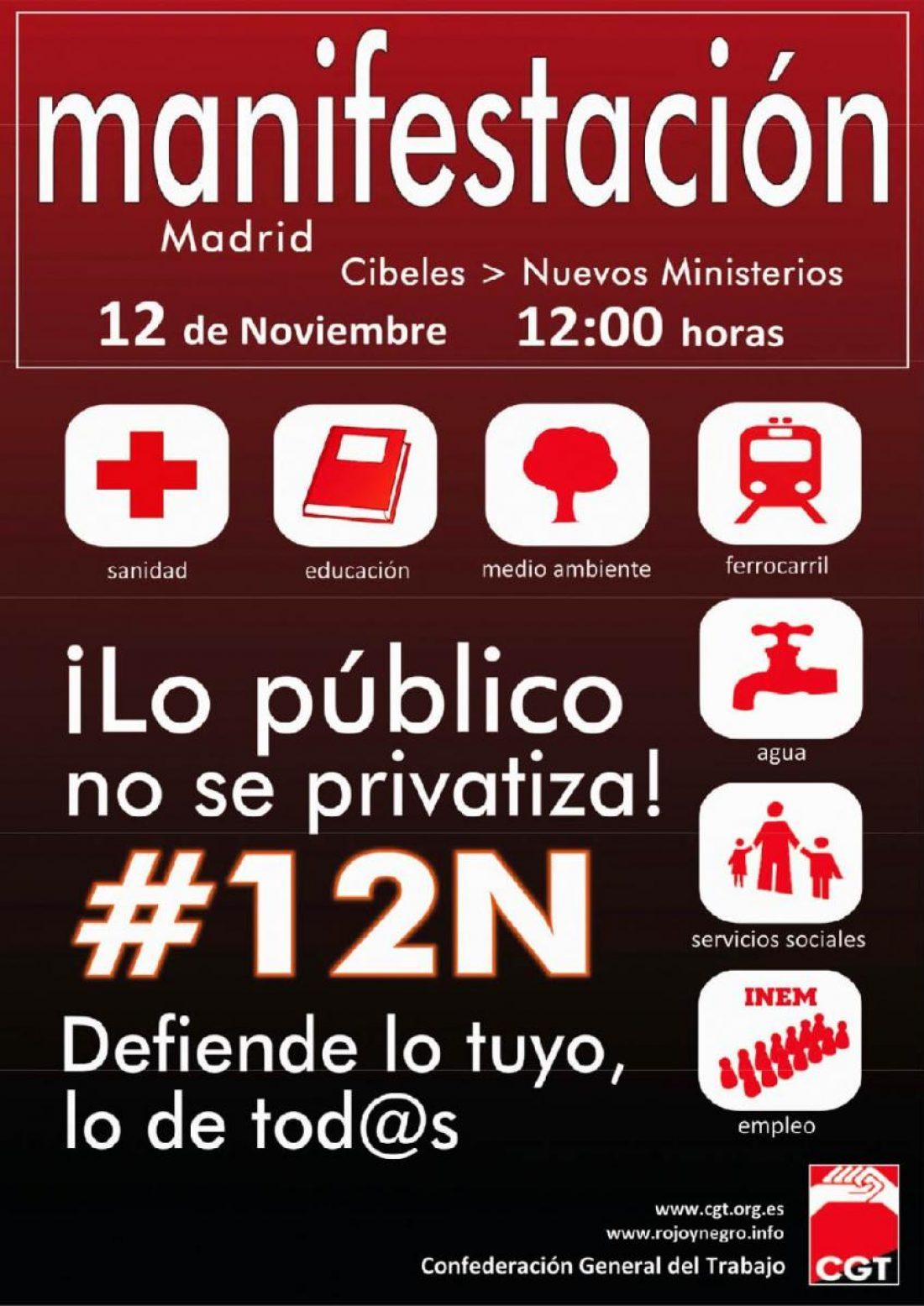 Madrid, 12 de Noviembre: Manifestación estatal de la CGT en defensa de los servicios públicos y contra los recortes sociales.