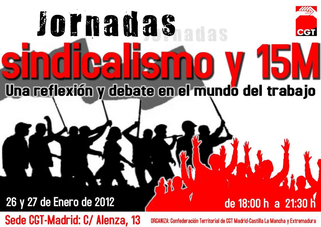 Madrid, 26 y 27 de Enero: Jornadas «Sindicalismo y 15M»
