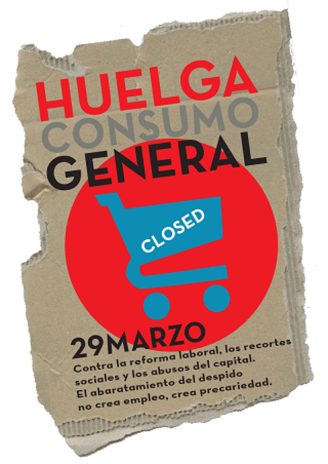 El 29 de marzo… también Huelga de Consumo !