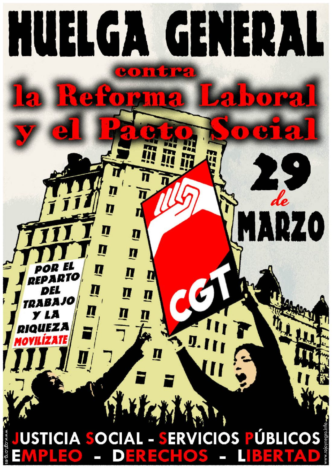 29 de Marzo: Contra la reforma laboral y el pacto social ¡HUELGA GENERAL!