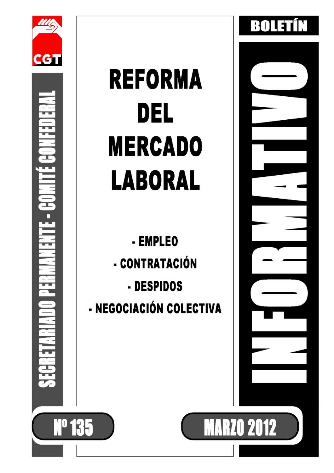 Boletín 135: Reforma del Mercado Laboral (Marzo 2012)