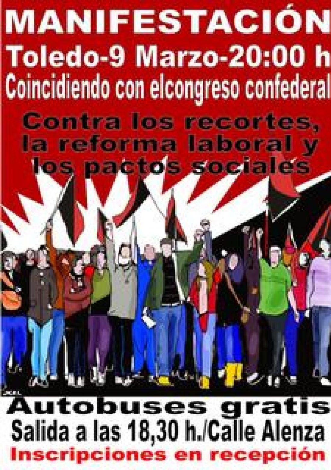 Toledo, 9 de Marzo : Manifestación de CGT contra los recortes, las reformas y los pactos sociales