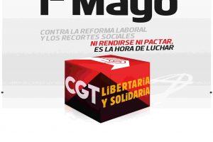1º de Mayo 2012: Contra la Reforma Laboral, los Recortes y el Pacto Social