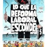 Cómic «Lo que la Reforma esconde»