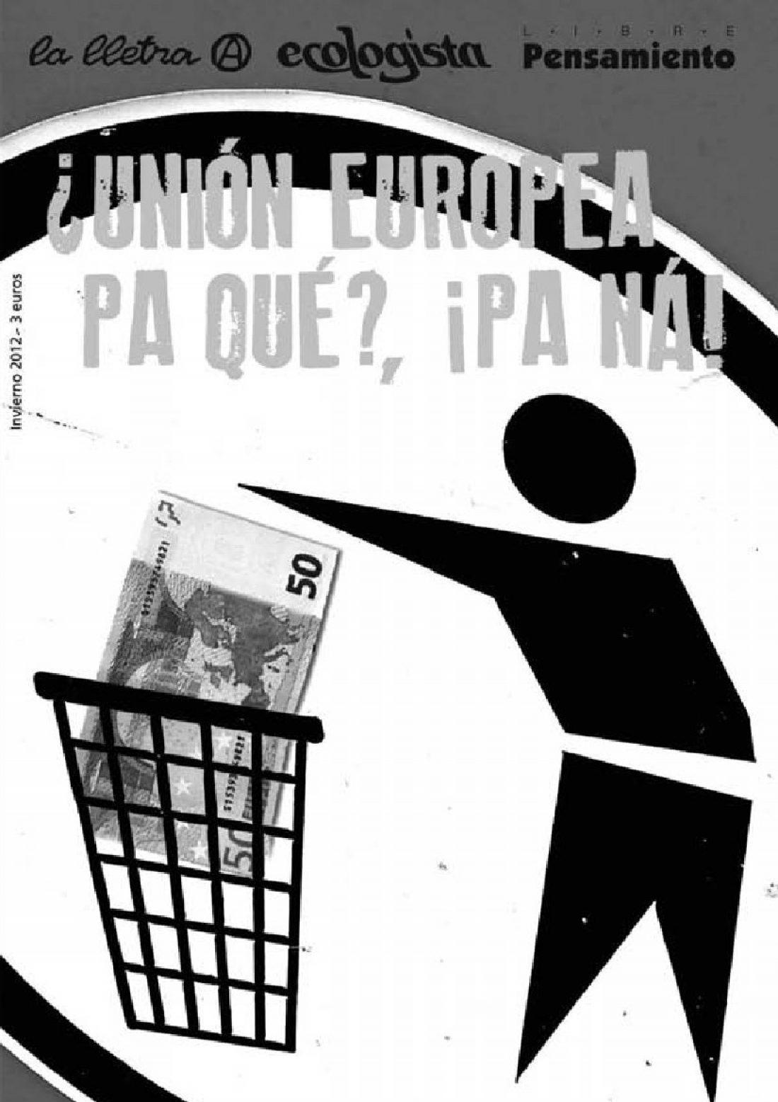 Libre Pensamiento – Letra A – Ecologista enero 2012