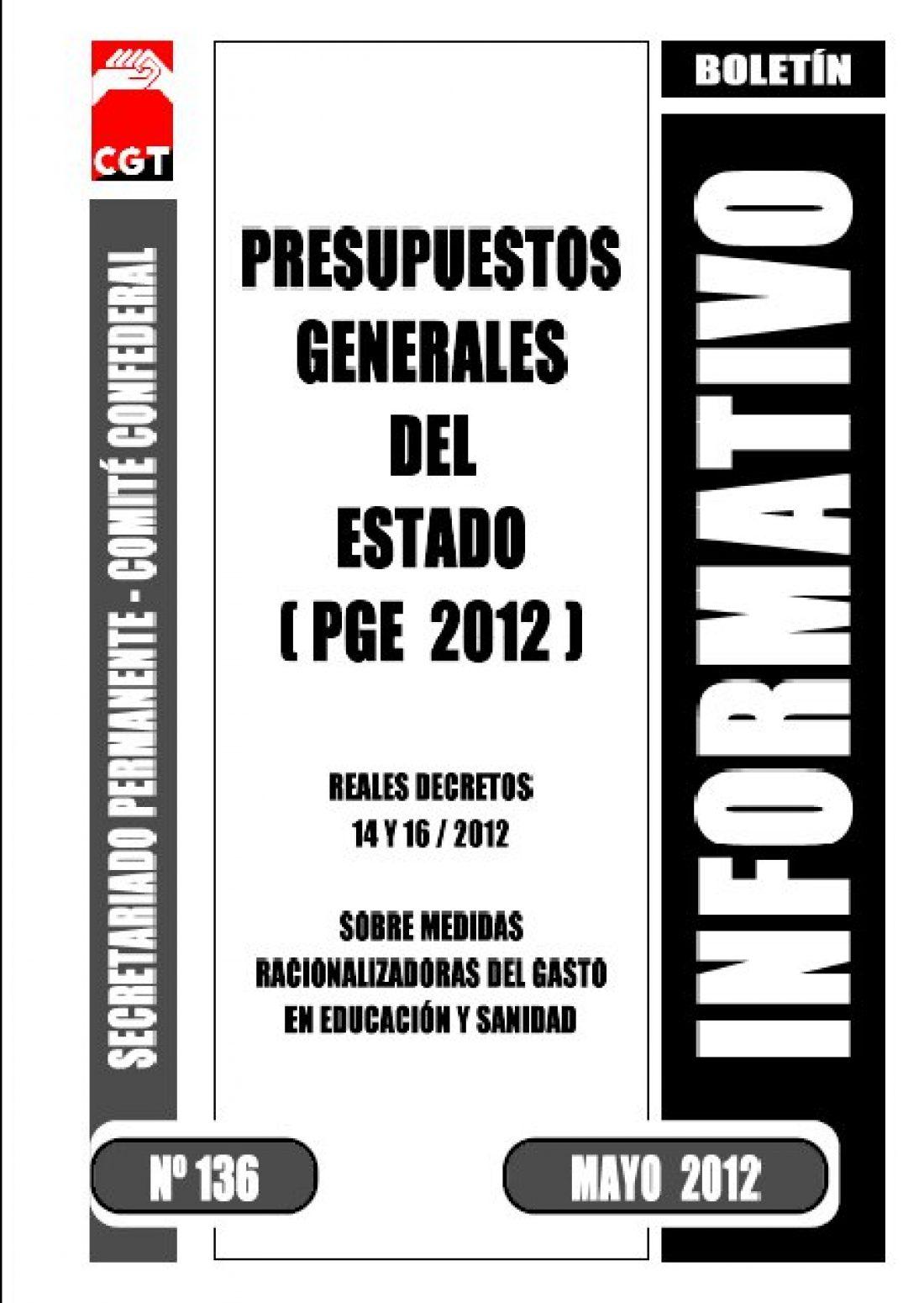 Boletin 136: Presupuestos Generales del Estado (PGE 2012)