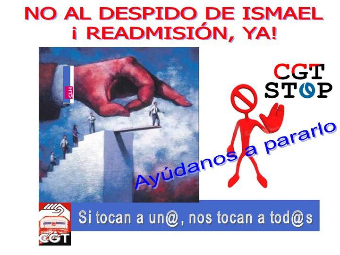 Ismael readmisión!! CLH de Torrejón, Villaverde, Cartagena, S. Centrales, Alcazar de San Juan, A Coruña, Tarragona, Barajas y Loeches contra su despido.