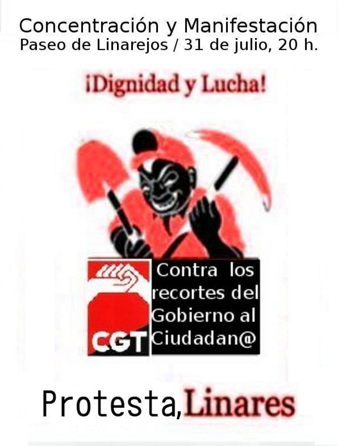 Protesta, Linares. Concentración y manifestación el 31 de julio. Dignidad y lucha