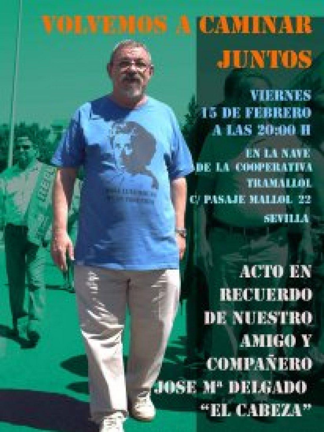 Sevilla. 15 de Febrero, Homenaje a José María Delgado «El cabeza»