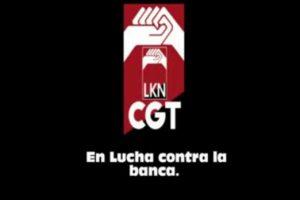 Mitin CGT LKN contra la banca [video]