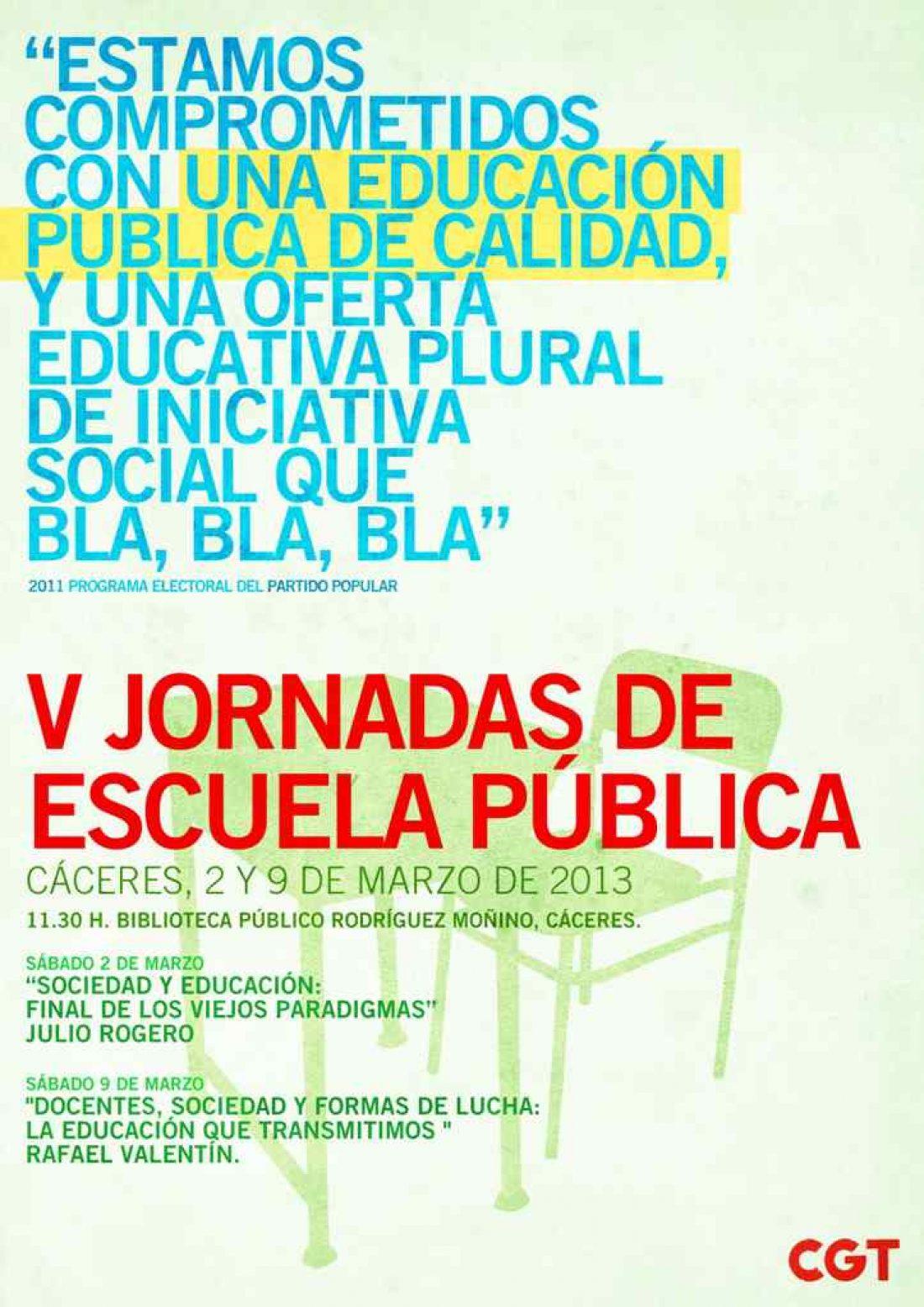 La Vª edición de las Jornadas de Escuela Pública de CGT Cáceres se celebra el 2 y 9 de marzo el la Biblioteca Pública cacereña.