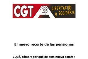 Nuevo recorte de las pensiones.¿Qué, cómo y por qué?