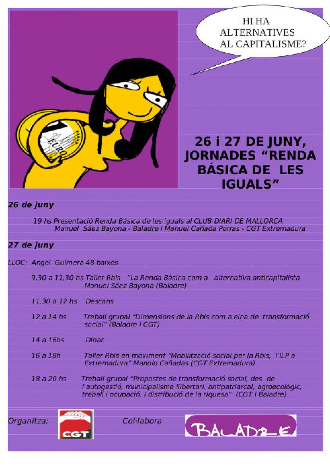 Hay alternativas al capitalismo?. 26 y 27 de junio en Mallorca. Jornadas Renta Básica de las Iguales