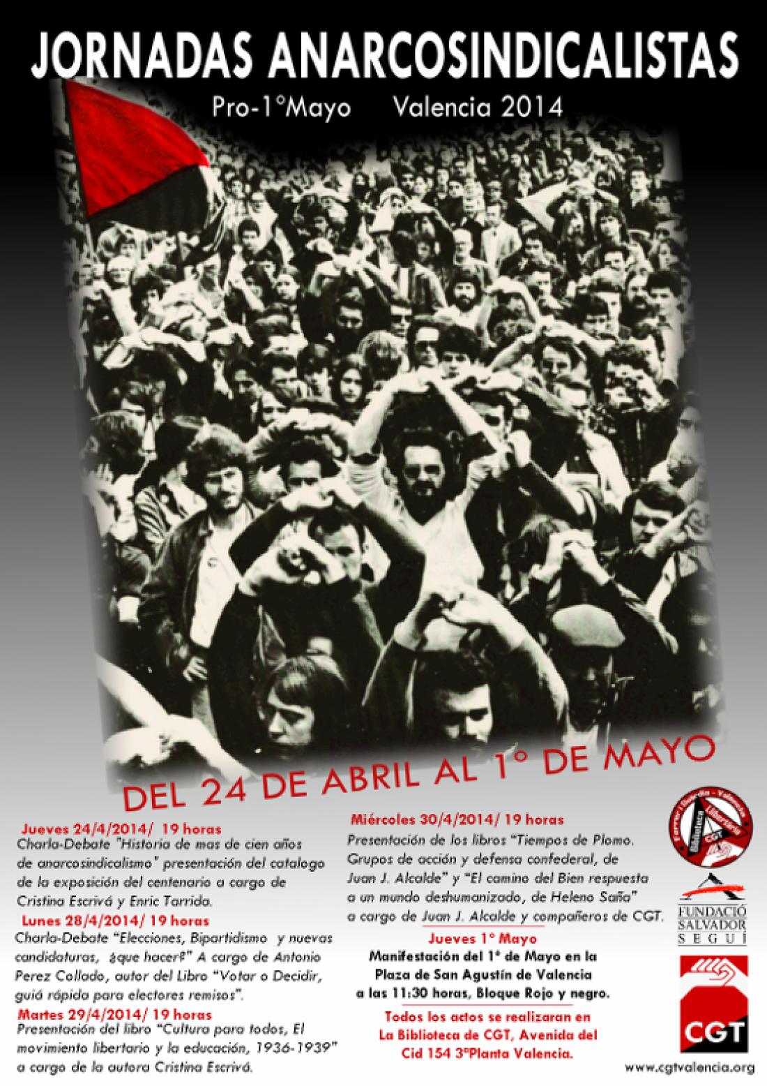 Jornadas Anarcosindicalistas, del 24 de Abril al 1º Mayo Valencia 2014