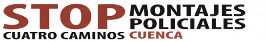 STOP montajes policiales en Cuenca