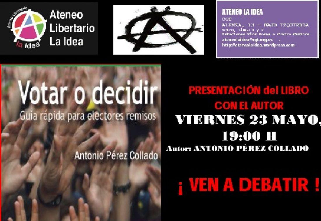 Ateneo La Idea: Votar o decidir