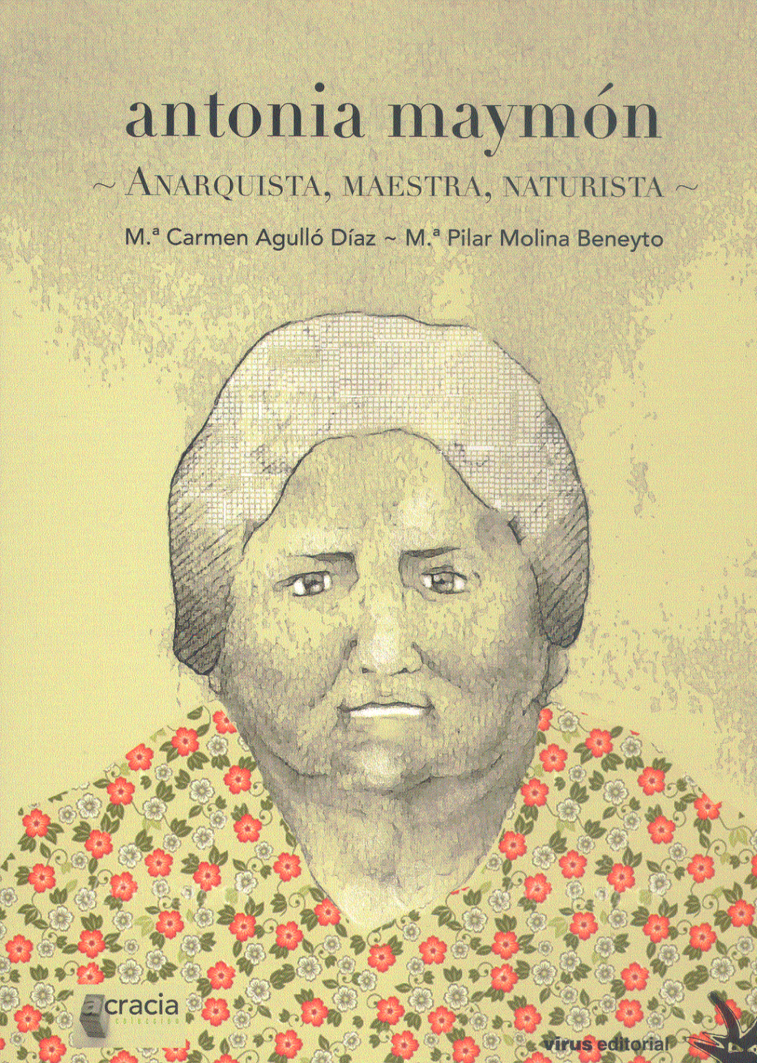 ANTONIA MAYMÓN – Anarquista, Maestra, Naturista