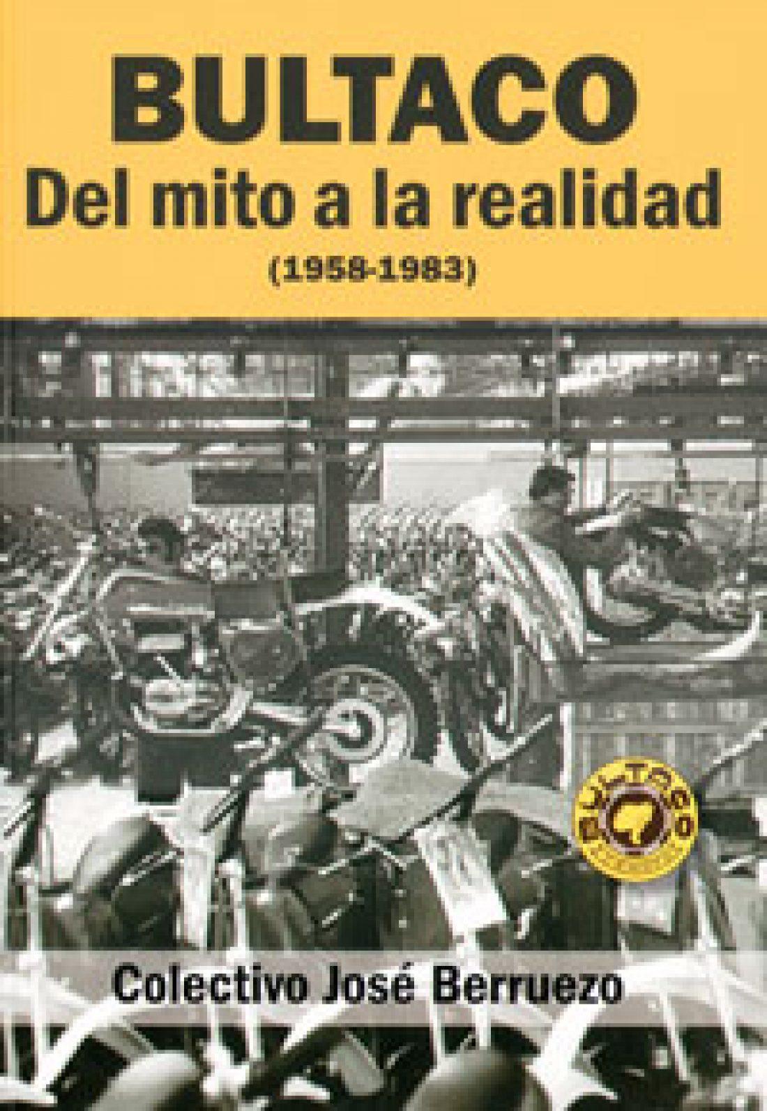 Libro: BULTACO – Del mito a la realidad (1958-1983)