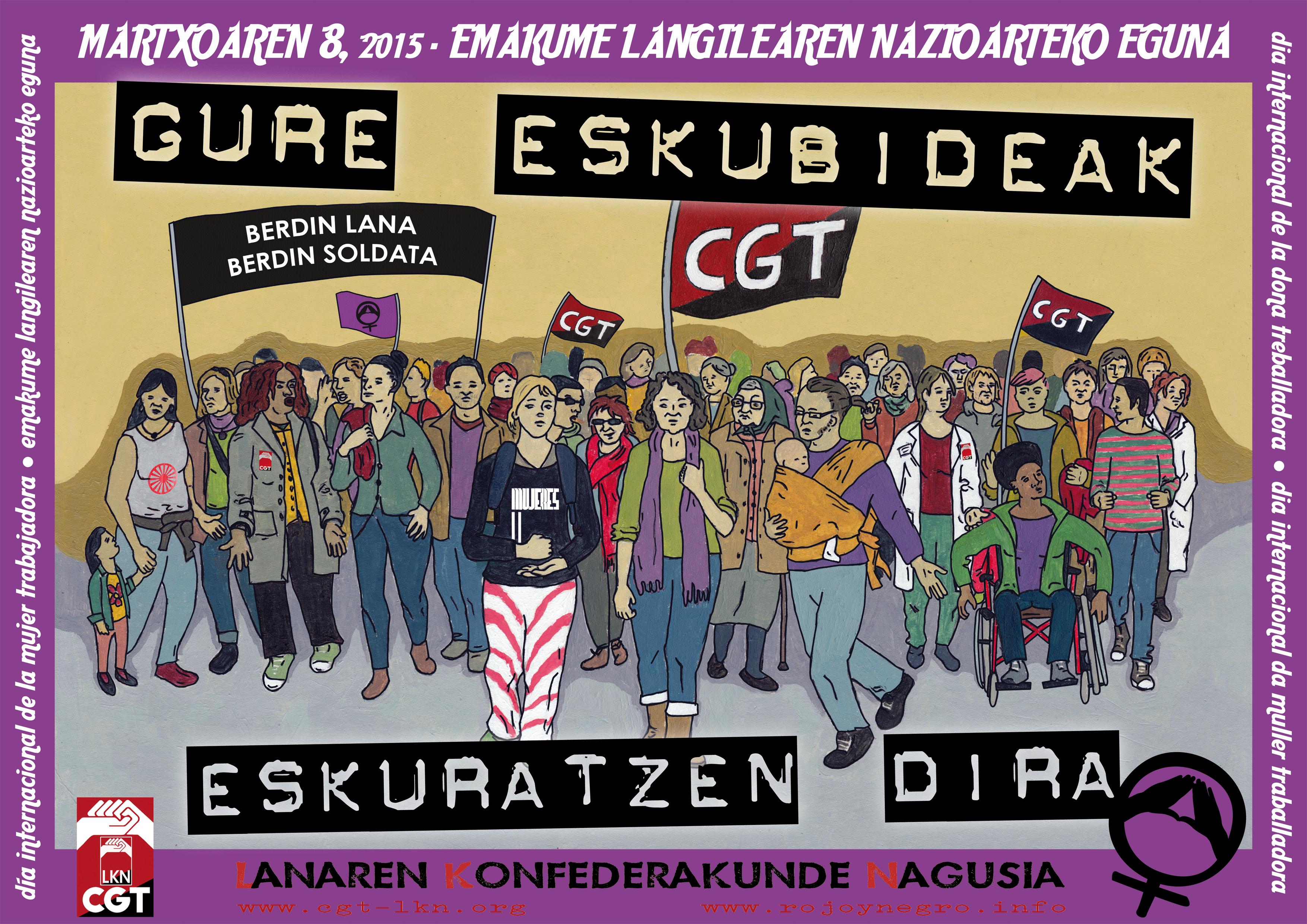 8 de marzo, Día Internacional De La Mujer Trabajadora – Nuestros derechos no se piden. Se luchan. Se conquistan.