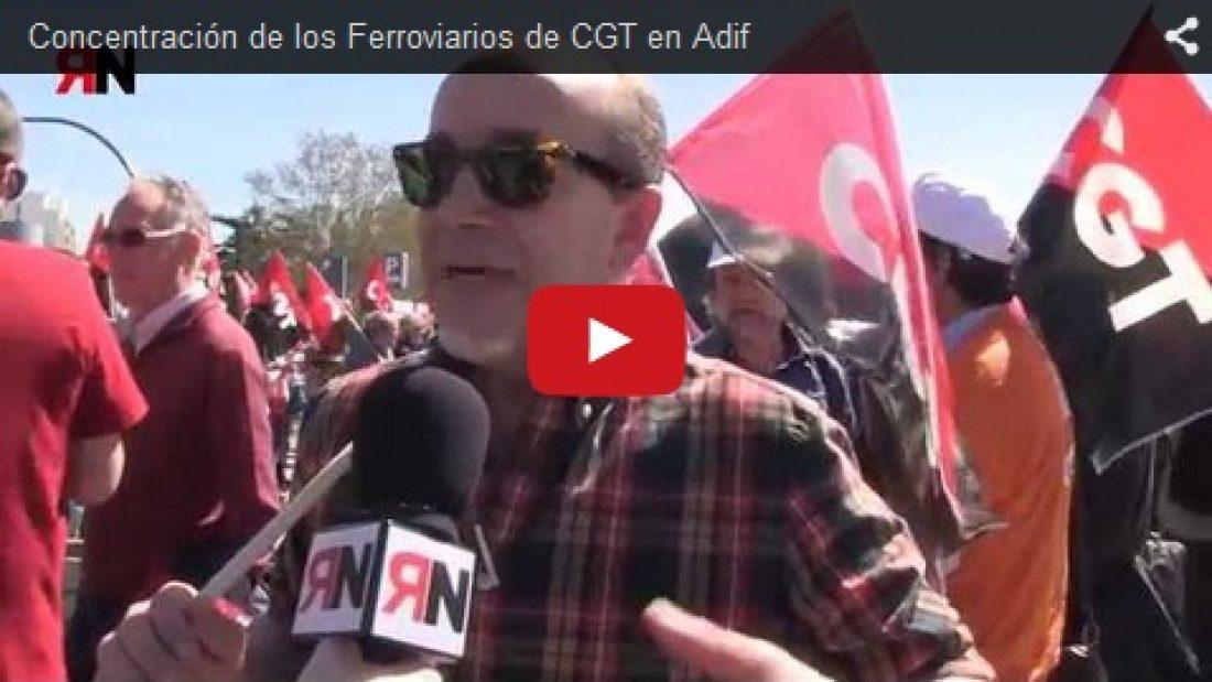 Vídeo: Concentración de los Ferroviarios de CGT en Adif