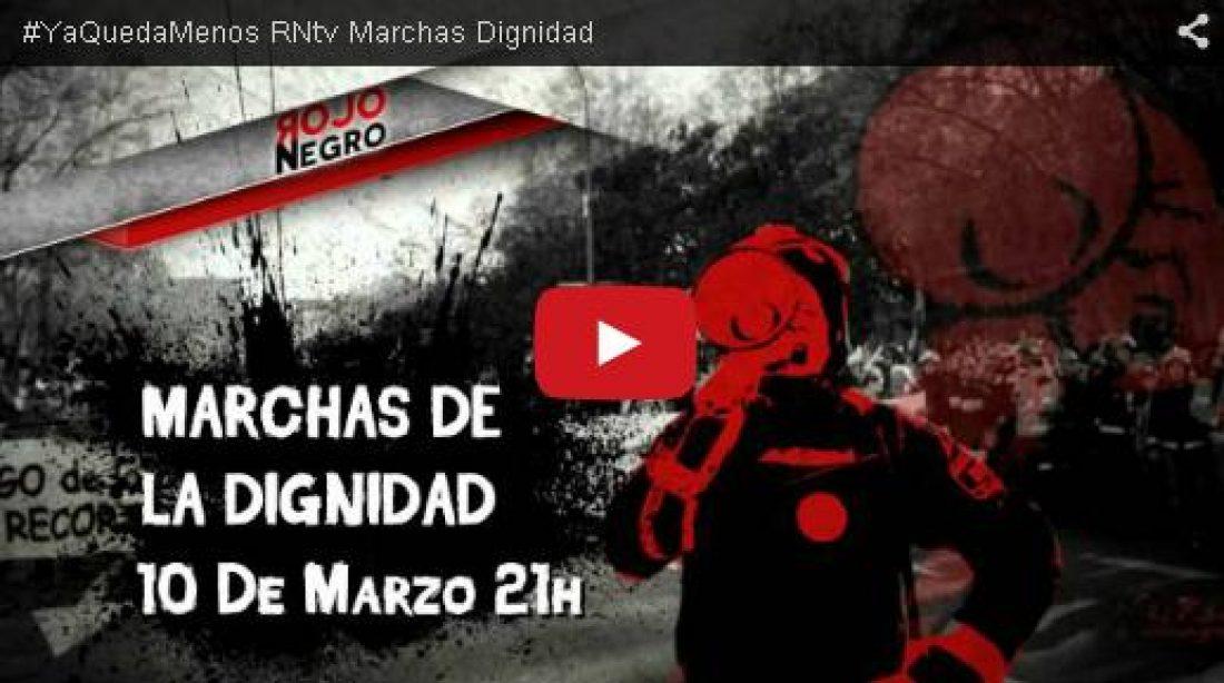 Próximo martes 10 de marzo, RNtv sobre «Las Marchas de la Dignidad vuelven a Madrid»