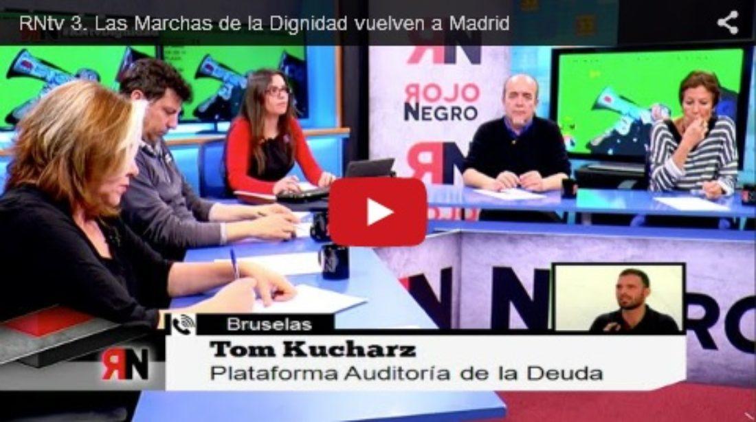Tercer programa de RNtv «Las Marchas de la Dignidad vuelven a Madrid»