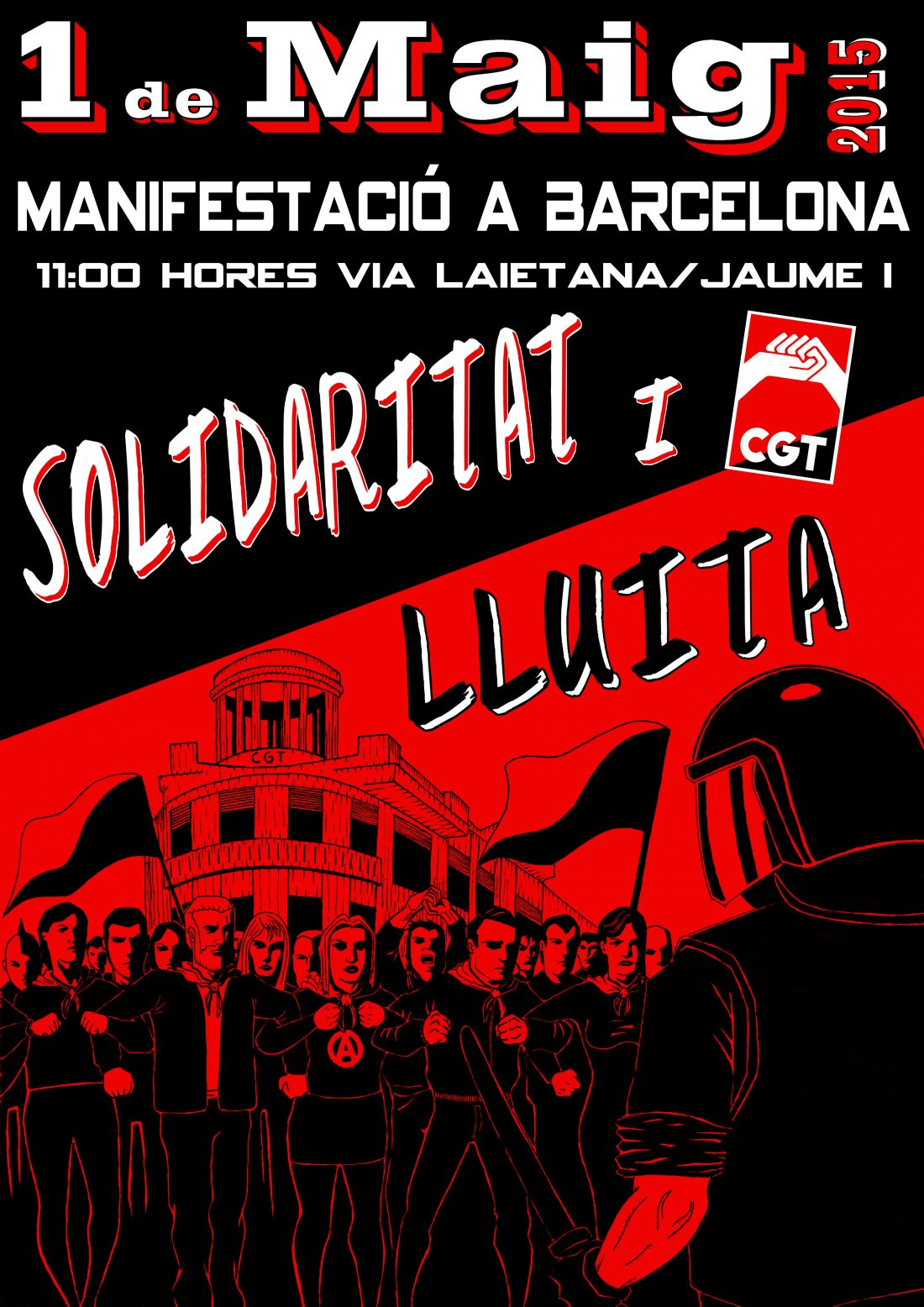 1º de Mayo Solidaridad y Lucha, Manifestación en Barcelona, 11 Horas Via Laietana/Jaume I