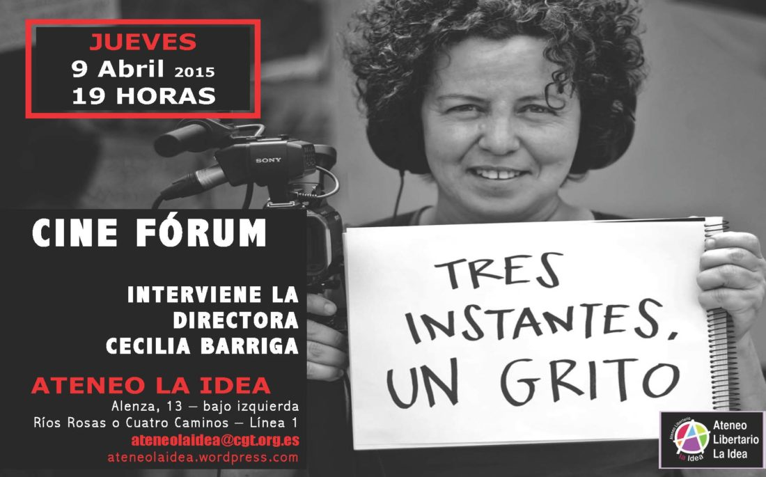 Proyección del documental «Tres instantes, un grito» en el Ateneo Libertario «La Idea»