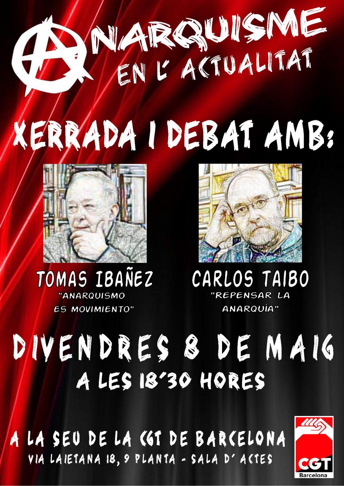 Anarquismo en la actualidad. Charla debate con Tomas Ibáñez y Carlos Taibo