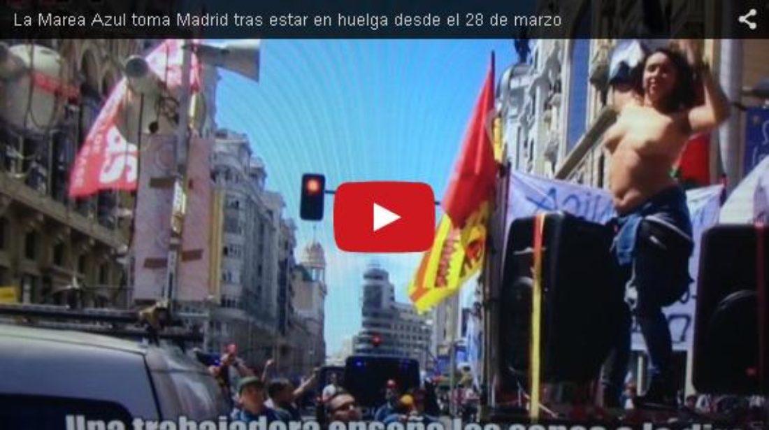 Vídeo:  La Marea Azul toma Madrid tras estar en huelga desde el 28 de marzo