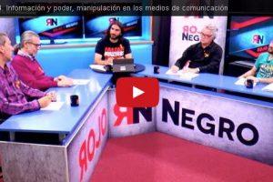 RNtv 4. Información y poder, manipulación en los medios de comunicación