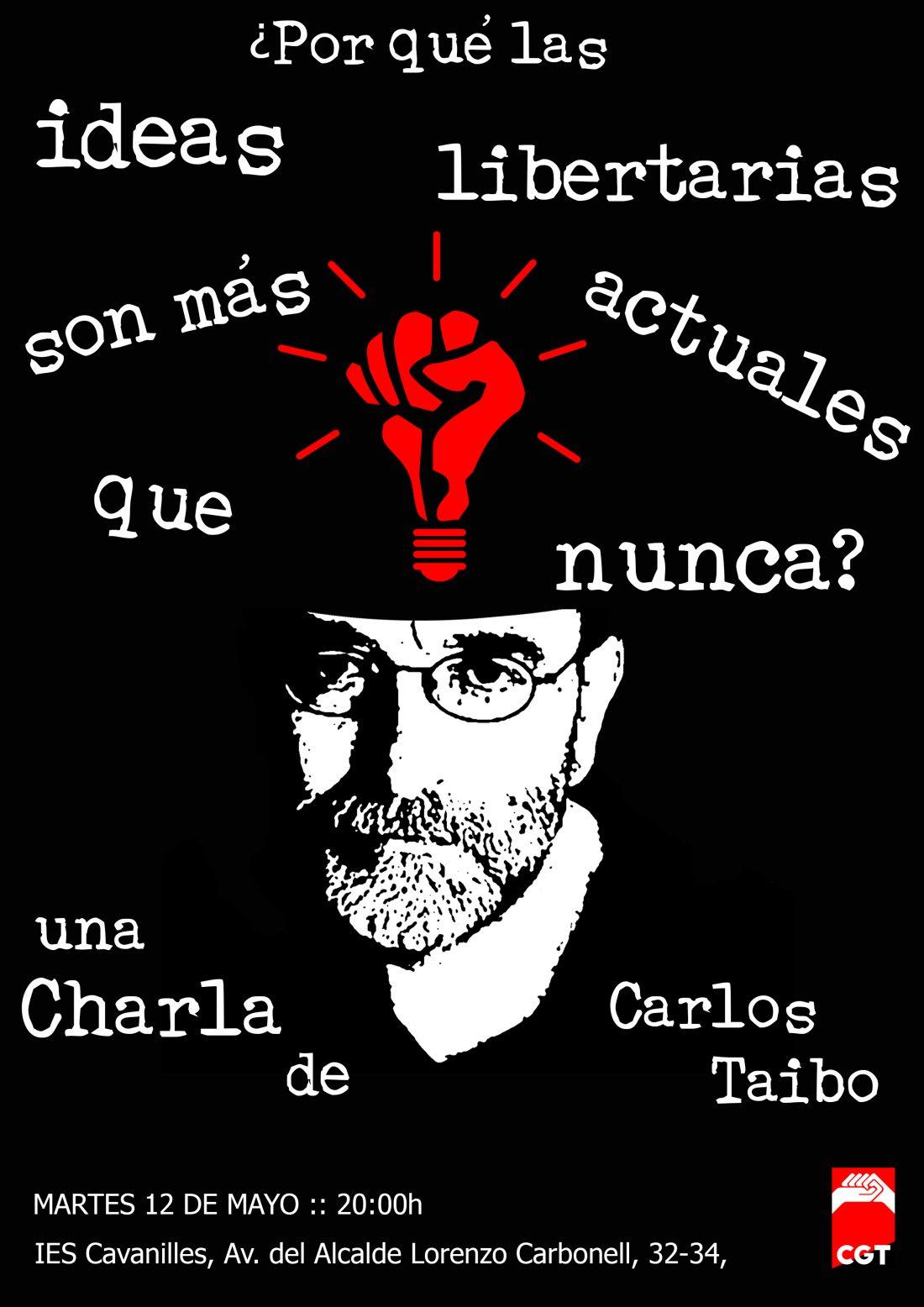 12 de mayo, Alicante: Charla de Carlos Taibo «¿Por qué las ideas libertarias son más actuales que nunca?» organizada por la CGT