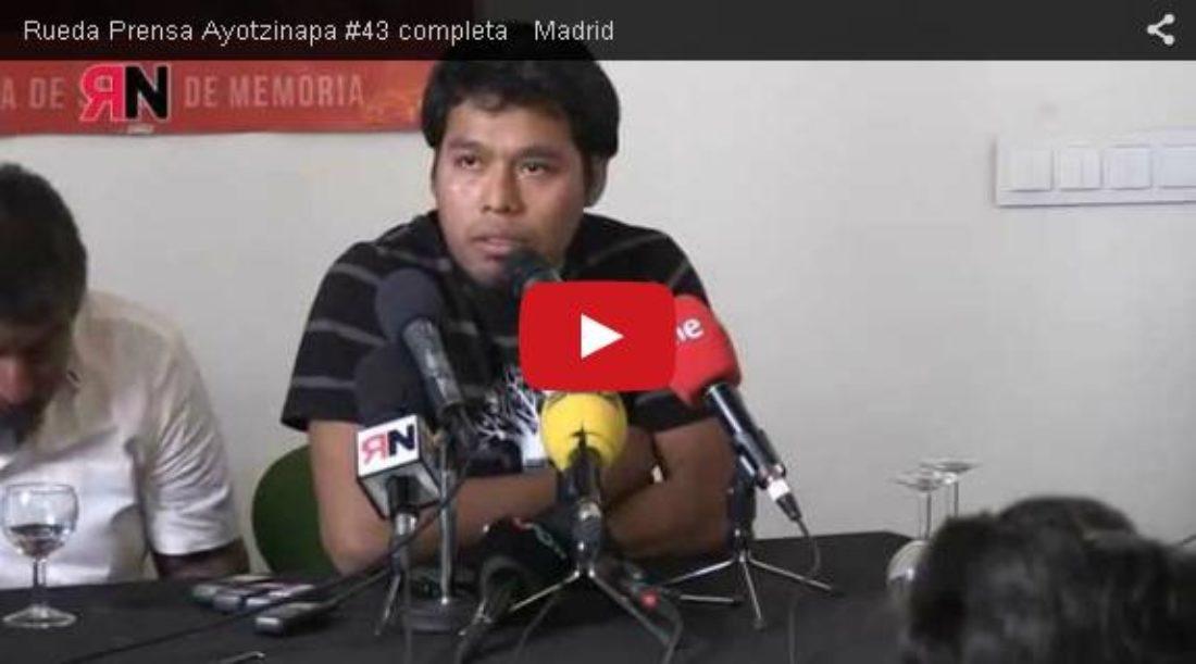 Vídeo: Rueda Prensa Ayotzinapa #43 completa Madrid