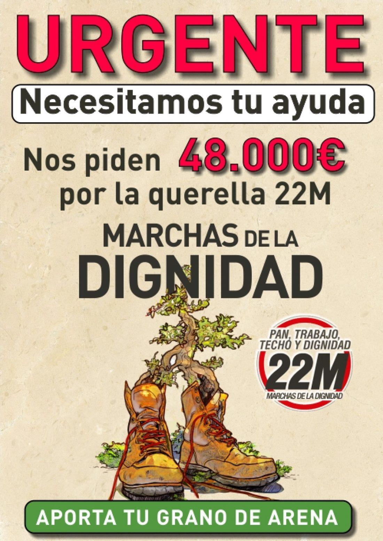Ayuda URGENTE a las Marchas de la DIGNIDAD 22M