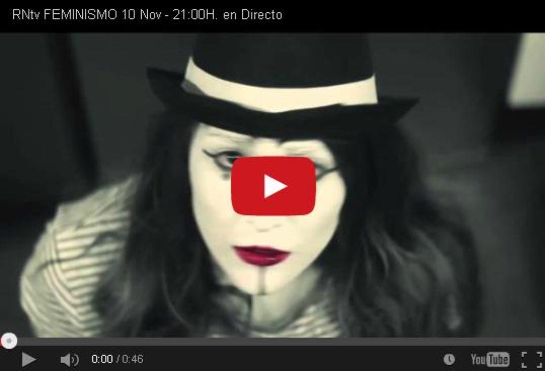 RNtv Feminismo 10 nov – 21:00 h. en Directo
