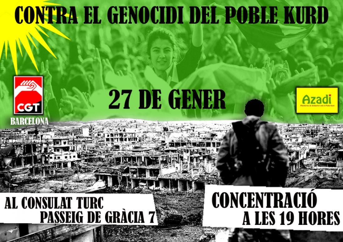 Concentración contra el exterminio del Pueblo Kurdo, miércoles 27 de enero a las 19 horas, delante el consulado turco de Barcelona (Paseo de Gracia 7)