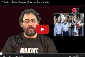 Entrevista: Andres Ruggieri – Fabricas Recuperadas