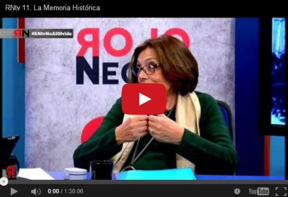 RNtv 11. La Memoria Histórica