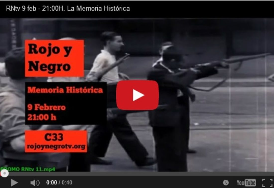 RNtv 9 feb – 21:00H. La Memoria Histórica