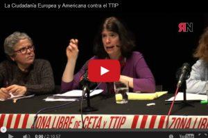 Vídeo: La Ciudadanía Europea y Americana contra el TTIP