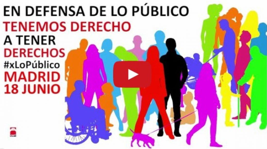 18 de junio #xLoPúblico todas a Madrid