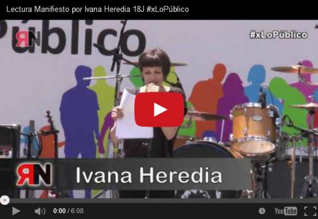 Lectura Manifiesto por Ivana Heredia 18J #xLoPúblico
