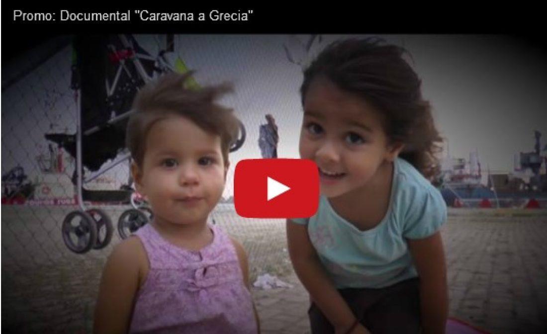 Promo: Documental «Caravana a Grecia»
