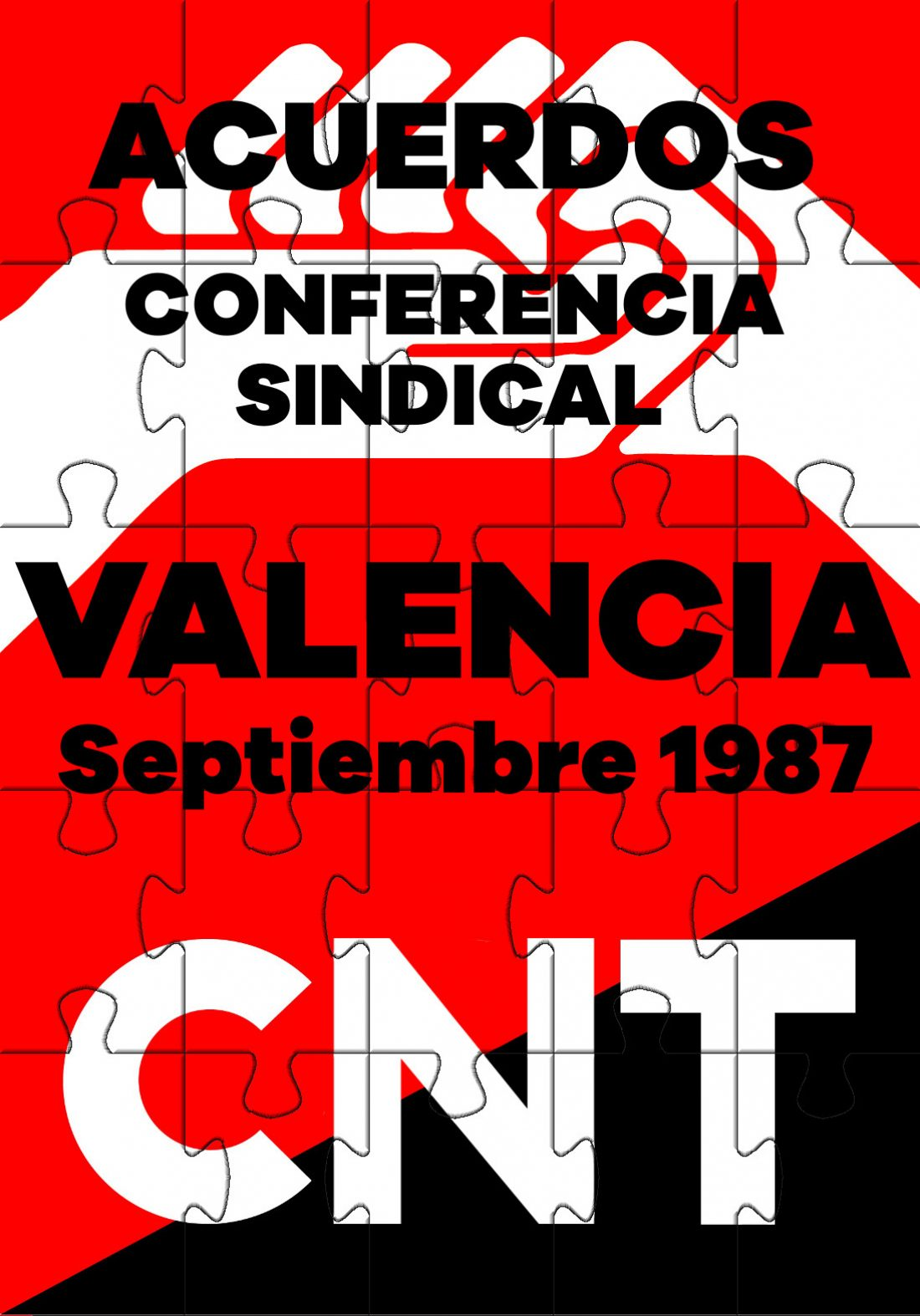 I Conferencia Sindical de la CGT. Madrid 1987