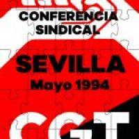 IV Conferencia Sindical de la CGT. Sevilla 1994