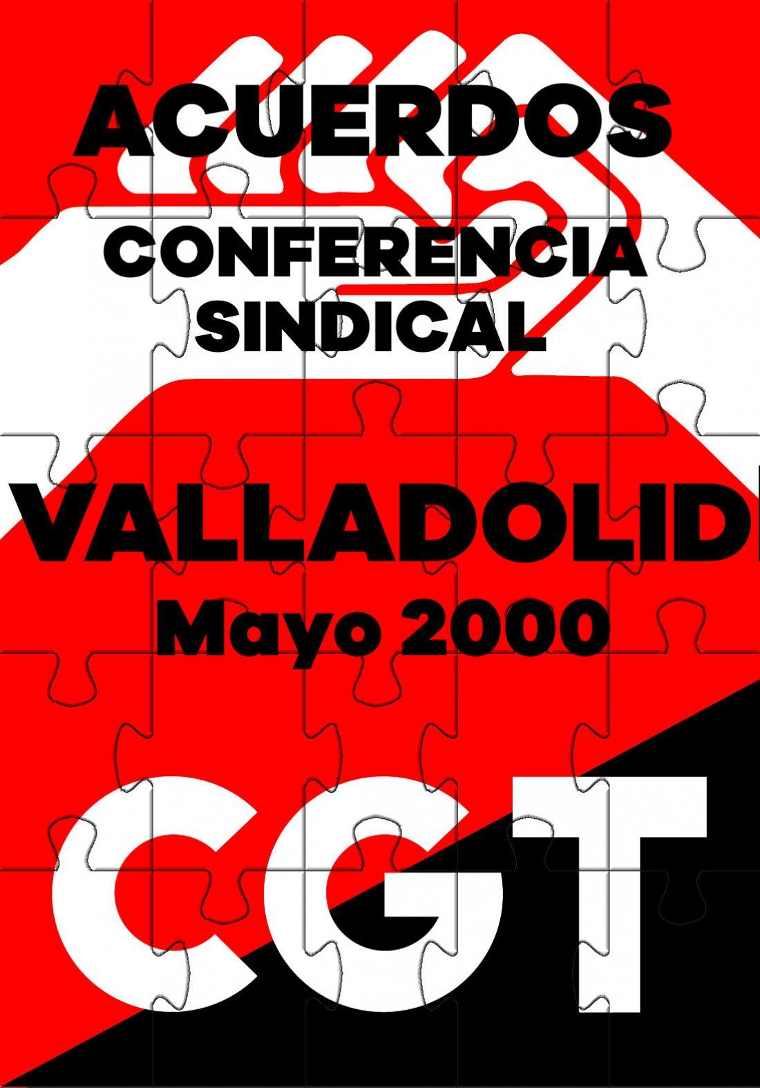 V Conferencia Sindical de la CGT. Valladolid 2000