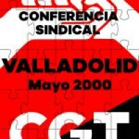 V Conferencia Sindical de la CGT. Valladolid 2000